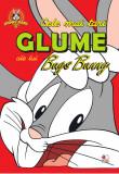 Looney Tunes. Cele mai tari glume ale lui Bugs Bunny