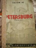 Petersburg, roman, Salom As/Sholem Asch, trad Felix Aderca, interbelic, iudaica