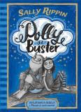 Polly și Buster. Vrăjitoarea rebelă & monstrul sentimental