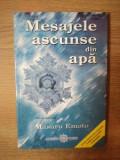 MESAJELE ASCUNSE DIN APA de MASARU EMOTO , 2006