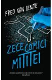 Zece comici mititei - Fred van Lente