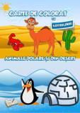 Animale polare și din deșert. Carte de colorat cu abțibilduri