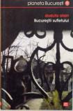 BUCURESTII SUFLETULUI de DUDUTA OLIAN, 2009