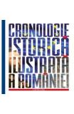 Cronologie istorica ilustrata a Romaniei - Tudor Salajean, Gheorghe Iacob