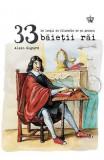 33 de lectii de filozofie de si pentru baietii rai   Alain Guyard, Baroque Books&Arts