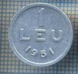 AX 752 MONEDA- ROMANIA - 1 LEU -ANUL 1951 -STAREA CARE SE VEDE