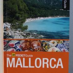 MALLORCA - THE AA POCKET GUIDE , text by TONY KELLY , 2011