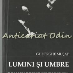Lumini Si Umbre - Gheorghe Musat - Cu Dedicatie Si Autograf