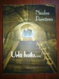 Urla haita...Pitesti, Canal, Gherla, Jilava, Aiud - Nicolae Purcarea
