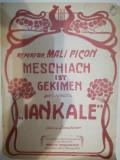 """Cumpara ieftin Partitură antebelică, """"MESCHIACH ist GEKIMEN"""" din opereta IANKALE, Mali Picon"""