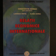 Relatii economice internationale-Constantin Moisuc, Luminita Pistol, Elena Gurgu