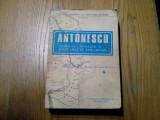 ANTONESCU *Maresalul Romaniei si Rasboaiele de Reintregire (Vol.1)  - J.C.Dragan