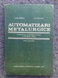Automatizări metalurgice/ Iulian Oprescu&Ion Varcolacu/ 1983