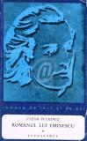 Romanul lui Eminescu, vol. 1, 2, 3. Luceafarul. Nirvana. Carmen Saeculare