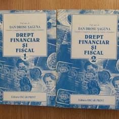DREPT FINANCIAR SI FISCAL- DAN DROSU SAGUNA- VOL I SI II, 1997