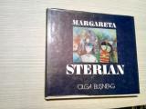 MARGARETA STERIAN - Olga Busneag -1977, 46 p.+ 36 planse; tiraj: 1590 ex., Humanitas
