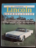 Illustrated Lincoln Buyer s Guide Paul R. Woudenberg