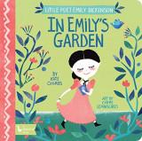 In Emily's Garden: Little Poet Emily Dickinson