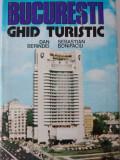 BUCUREȘTI, GHID TURISTIC - DAN BERINDEI, SEBASTIAN BONIFACIU