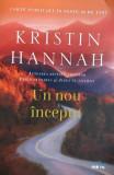 Un nou inceput Kristin Hannah, Litera, 2018