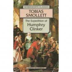 The Expedition of Humphry Clinker - Tobias Smollett