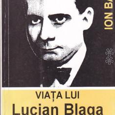 ION BALU - VIATA LUI LUCIAN BLAGA VOLUMUL 2