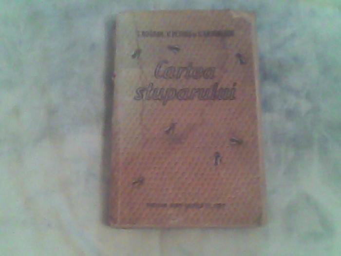 Cartea stuparului-Dr.T.Bogdan,Ing.V.Petrus,Apic.C.Antonescu