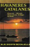 Caseta Els Cantaires de la Costa Brava – Havaneres Catalanes, originala