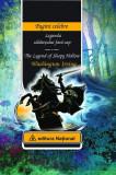 Legenda călăreţului fără cap/The Legend of Sleepy Hollow (ediţie bilingvă)