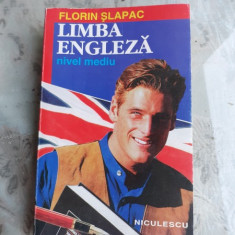 LIMBA ENGLEZA, NIVEL MEDIU - FLORIN SLAPAC