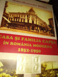 CASA SI FAMILIA CAPSA IN ROMANIA MODERNA 1852  -1950-MARIA MAGDALENA IONIȚĂ 2000