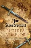 Puterea armelor | Joe Abercrombie