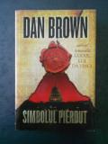 DAN BROWN - SIMBOLUL PIERDUT (2009)