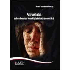 Patriarhatul, subordonarea femeii si violenta domestica - Diana Loredana HOGAS