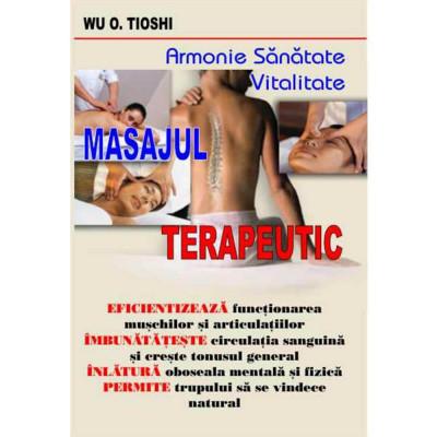 Do In - Masajul terapeutic - Wu O. Tioshi foto