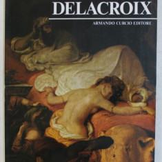 DELACROIX - SERIE ' I CLASSICI DELLA PITTURA '