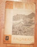 Fagaras. Colectia Muntii nostri, Nr. 3. Contine harta