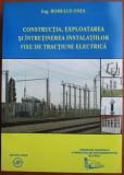 Constructia, exploatarea si intretinerea instalatiilor fixe de tractiune electr, Tehnica