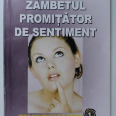 ZAMBETUL PROMITATOR DE SENTIMENT ( PSIHO - ANALIZA SEXULUI FEMININ ) de SERBAN MILCOVEANU , 2006
