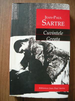 JEAN PAUL SARTRE - CUVINTELE / GREATA - rao, 2004 foto
