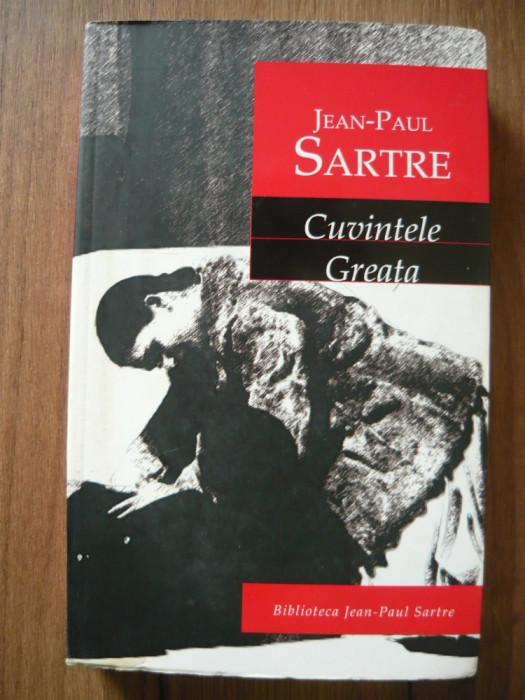JEAN PAUL SARTRE - CUVINTELE / GREATA - rao, 2004