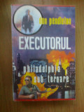 n6  Executorul- Don Pendleton (pe prima pagina in interior scrie Justitiarul)