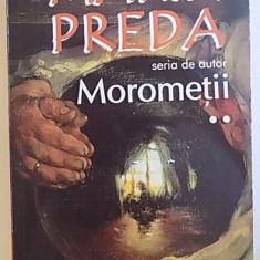 MOROMETII , VOL. II de MARIN PREDA , 2018