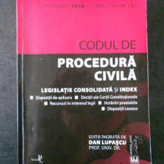DAN LUPASCU - CODUL DE PROCEDURA CIVILA. LEGISLATIE CONSOLIDATA SI INDEX (2018)