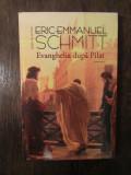 Evanghelia după Pilat - Eric-Emmanuel Schmitt