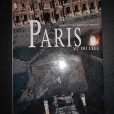 YANN ET ANNE ARTHUS-BERTRAND - PARIS VU DU CIEL. ALBUM (1990, format 26 x 36 cm)