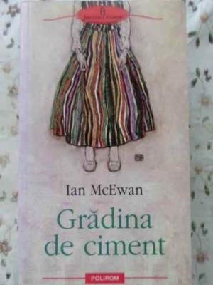 GRADINA DE CIMENT - IAN MCEWAN foto