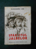 ALEXANDRU JAR - SFARSITUL JALBELOR (1951)