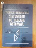 Teoria si elementele sistemelor de reglare automata-D.Mihoc,M.Ceaparu...
