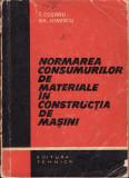 Normarea consumurilor de materiale in constructia de masini_colectiv * 82